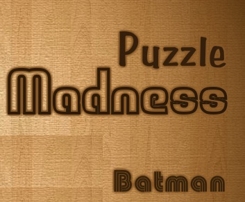 Batman Puzzle Madness