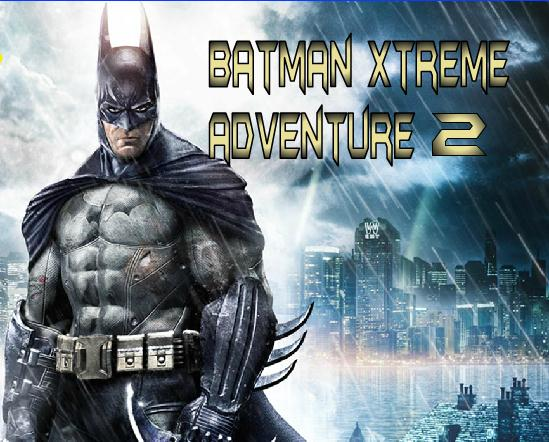 Batman Xtreme Adventure 2 Game